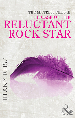 The Mistress Files: The Case of the Reluctant Rock Star (Mills & Boon Spice) (The Original Sinners: The Red Years - short story)