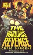 Last Ranger: Warlords Revenge - Book #6: Warlords Revenge - Book #6
