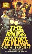 Last Ranger: Warlords Revenge - Book #6: Warlords Revenge - Book #6