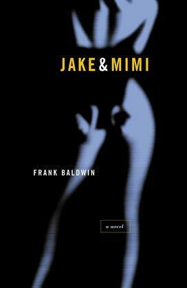 Jake & Mimi: A Novel