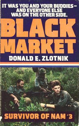 Survivor of Nam: Black Market - Book #3: Black Market - Book #3