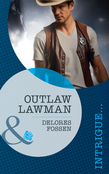 Outlaw Lawman (Mills & Boon Intrigue) (The Marshals of Maverick County, Book 3)
