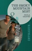 The Smoky Mountain Mist (Mills & Boon Intrigue)