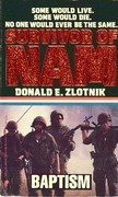 Survivor of Nam: Baptism - Book #1: Baptism - Book #1