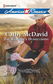 The Rancher's Homecoming (Mills & Boon American Romance) (Sweetheart, Nevada, Book 1)