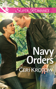 Navy Orders (Mills & Boon Superromance) (Whidbey Island, Book 2)