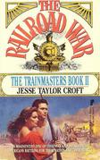 Trainmasters # 2: The Railroad War