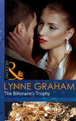 The Billionaire's Trophy (Mills & Boon Modern) (A Bride for a Billionaire, Book 3)