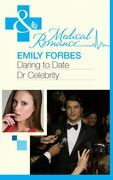 Daring To Date Dr Celebrity (Mills & Boon Medical)