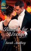Bought for Revenge (Mills & Boon Historical)