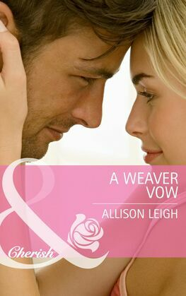 A Weaver Vow (Mills & Boon Cherish) (Return to the Double C, Book 5)