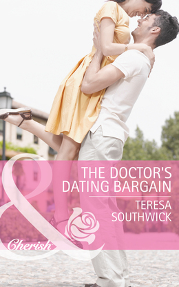 The Doctor's Dating Bargain (Mills & Boon Cherish) (Mercy Medical Montana, Book 1)
