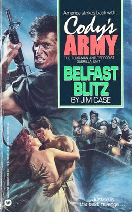 Cody's Army: Belfast Blitz: Belfast Blitz