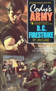 Cody's Army: D.C. Firestrike: D.C. Firestrike