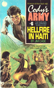 Cody's Army: Hellfire in Haiti: Hellfire in Haiti