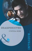 Sharpshooter (Mills & Boon Intrigue)