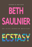 Ecstasy: An Alex Bernier Mystery