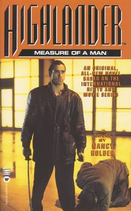 Highlander(TM): The Measure of a Man: The Measure of a Man