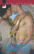 The Thrill of You (Mills & Boon Kimani) (The Coles, Book 6)