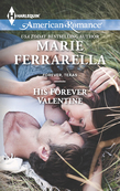 His Forever Valentine (Mills & Boon American Romance) (Forever, Texas, Book 7)
