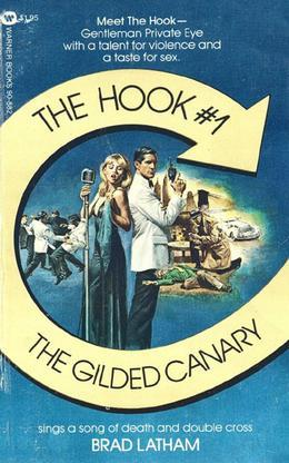 Hook, The: Gilded Canary - Book #1: Gilded Canary - Book #1