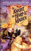 The Knight, the Harp, and the Maiden
