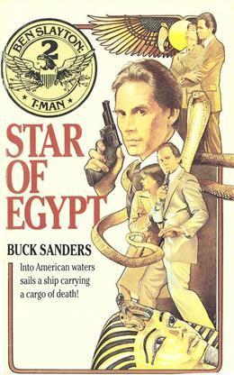 Ben Slayton, T-Man: Star of Egypt - Book #2: Star of Egypt - Book #2