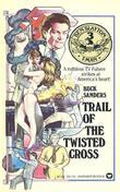 Ben Slayton, T-Man: Trail of the Twisted Cross - Book #3: Trail of the Twisted Cross - Book #3