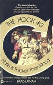 Hook, The: Hate is Thicker Than Blood - Book #3: Hate is Thicker Than Blood - Book #3