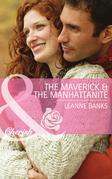 The Maverick & the Manhattanite (Mills & Boon Cherish) (Montana Mavericks: Rust Creek Cowboys, Book 3)