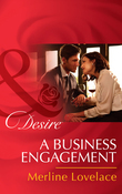 A Business Engagement (Mills & Boon Desire) (Duchess Diaries, Book 1)