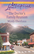 The Doctor's Family Reunion (Mills & Boon Love Inspired)