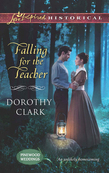 Falling for the Teacher (Mills & Boon Love Inspired Historical) (Pinewood Weddings, Book 3)