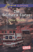 The Soldier's Sister (Mills & Boon Love Inspired Suspense) (Military Investigations, Book 5)