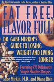 Fat Free, Flavor Full: Dr. Gabe Mirkin's Guide to Losing Weight and Living Longer Tag: