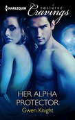 Her Alpha Protector (Mills & Boon Nocturne Cravings)