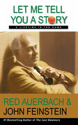 Let Me Tell You a Story: A Lifetime in the Game