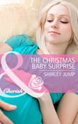 The Christmas Baby Surprise (Mills & Boon Cherish)