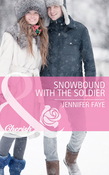 Snowbound with the Soldier (Mills & Boon Cherish)