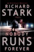 Nobody Runs Forever