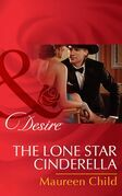 The Lone Star Cinderella (Mills & Boon Desire) (Texas Cattleman's Club: The Missing Mogul, Book 4)