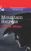 Mountain Heiress (Mills & Boon Intrigue)
