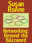 Networking: Beyond the Buzz Word - Biz Books to Go