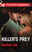 Killer's Prey (Mills & Boon Romantic Suspense) (Conard County: The Next Generation, Book 16)