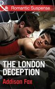 The London Deception (Mills & Boon Romantic Suspense) (House of Steele, Book 2)