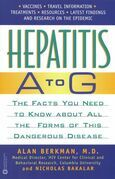 Hepatitis A to G: The Facts You Need to Know About All the Forms of This Dangerous Disease