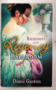 Rumours in the Regency Ballroom: Scandalising the Ton / Gallant Officer, Forbidden Lady (Mills & Boon M&B)