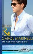 The Playboy of Puerto Banús (Mills & Boon Modern)