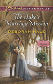 The Duke's Marriage Mission (Mills & Boon Love Inspired Historical) (Glass Slipper Brides, Book 4)