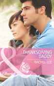 Thanksgiving Daddy (Mills & Boon Cherish) (Conard County: The Next Generation, Book 21)